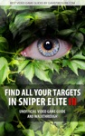 Find All Your Targets In Sniper Elite III