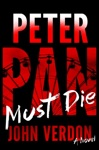 Peter Pan Must Die Dave Gurney No 4