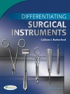 Differentiating Surgical Instrument
