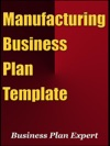 Manufacturing Business Plan Template Including 6 Special Bonuses