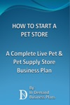 How To Start A Pet Store A Complete Live Pet  Pet Supply Store Business Plan