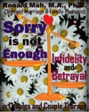 Sorry Is Not Enough Infidelity And Betrayal In Couples And Couple Therapy