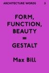 Architecture Words 5 Form Function Beauty  Gestalt