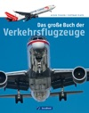 Das Groe Buch Der Verkehrsflugzeuge