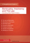 A Straightforward Guide To Bankruptcy Insolvency And The Law