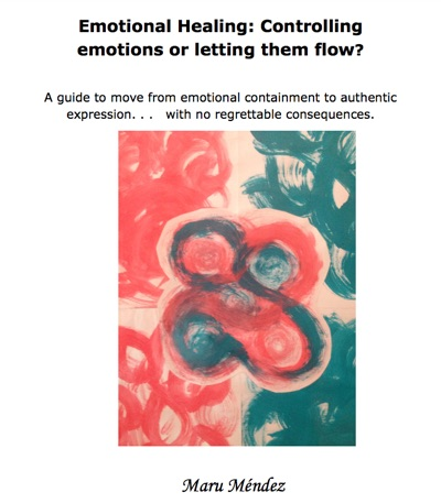 Emotional Healing Controlling Emotions or Letting Them Flow