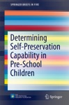 Determining Self-Preservation Capability In Pre-School Children