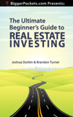 The Ultimate Beginner's Guide to Real Estate Investing