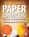 Paper Contracting The How-To Of Construction Management Contracting