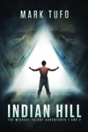 Indian Hill The Michael Talbot Adventures 1 And 2