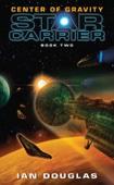 Center of Gravity - Ian Douglas Cover Art