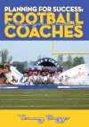 Planning For Success An Organizational Guide For Football Coaches