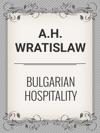 Bulgarian Hospitality