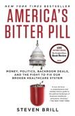 America's Bitter Pill - Steven Brill Cover Art