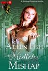 The Mistletoe Mishap