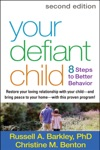 Your Defiant Child Second Edition