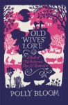 Old Wives Lore