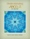 Understanding Angels