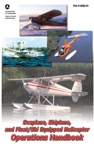 Seaplane Skiplane And FloatSki Equipped Helicopter Operations Handbook FAA-H-8083-23-1