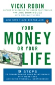 Vicki Robin, Joe Dominguez & Monique Tilford - Your Money or Your Life  artwork