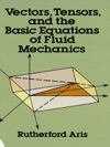 Vectors Tensors And The Basic Equations Of Fluid Mechanics
