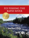 Fly Fishing The Rapid River