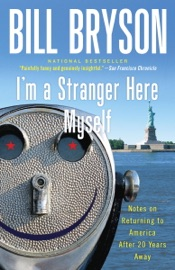 I'm a Stranger Here Myself - Bill Bryson Book