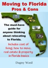 Moving To Florida Pros  Cons Relocating To Florida Cost Of Living In Florida How To Move To Florida Florida Real Estate  Property In Florida Basics