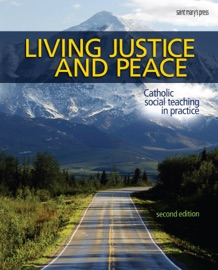 LIVING JUSTICE AND PEACE, SECOND EDITION
