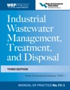 Industrial Wastewater Management Treatment And Disposal 3e MOP FD-3