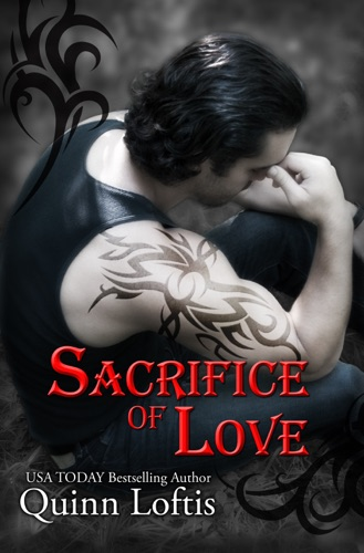 Sacrifice of Love Book 7 of the Grey Wolves Series