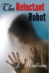The Reluctant Robot Reluctant Consent Oral Sex Anal Sex