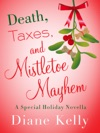 Death Taxes And Mistletoe Mayhem