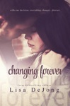 Changing Forever