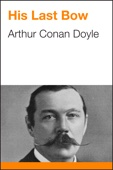 Arthur Conan Doyle - His Last Bow artwork