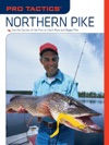 Pro Tactics Northern Pike