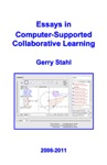 Essays In Computer-Supported Collaborative Learning