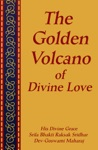 The Golden Volcano Of Divine Love