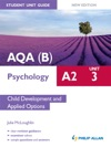 AQAB A2 Psychology Student Unit Guide New Edition Unit 3 Child Development And Applied Options