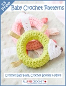 13 Free Baby Crochet Patterns: Crochet Baby Hats, Crochet Booties & More