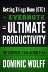 Getting Things Done GTD  Evernote  Ultimate Productivity