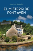 Jean-Luc Bannalec - El misterio de Pont-Aven (Comisario Dupin 1) portada