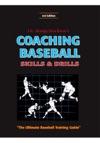 Coaching Baseball Skills  Drills 3rd Edition