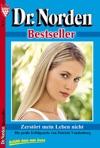 Dr Norden Bestseller 77- Arztroman