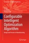 Configurable Intelligent Optimization Algorithm