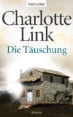 Charlotte Link - Die Täuschung Grafik