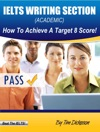 IELTS Writing Section General Training - How To Achieve A Target 8 Score