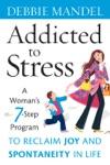 Addicted To Stress