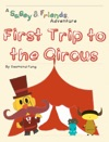 First Trip To The Circus