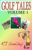 Golf Tales Volume I